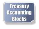 Treasury  Accounting Blocks