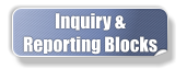 Inquiry & Reporting Blocks