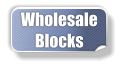 Wholesale Blocks